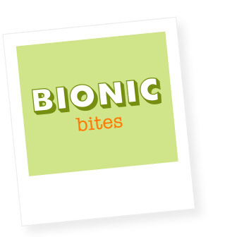 Bionic Bites
